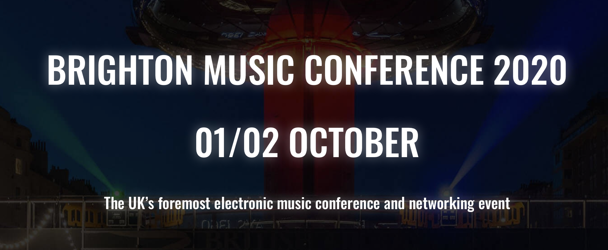 BRIGHTON MUSIC CONFERENCE ANNOUNCE FREE BMC20 VIRTUAL PASSES FOR ALL!